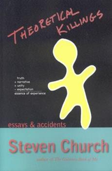 Theoretical Killings: Essays & Accidents 0970619065 Book Cover