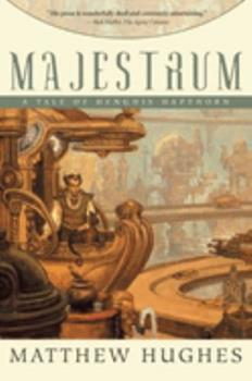 Majestrum: A Tale of Henghis Hapthorn 1597800619 Book Cover