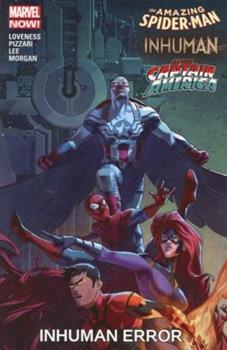 Amazing Spider-Man/Inhuman/All-New Captain America: Inhuman Error - Book #19 of the Inhumans in Chronological Order