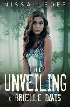 The Unveiling of Brielle Davis - Book #1 of the Brielle Davis