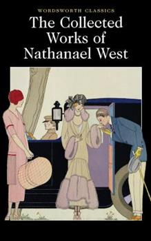 The Collected Works of Nathanael West 0140039074 Book Cover