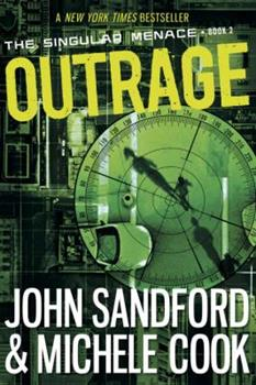 Outrage - Book #2 of the Singular Menace