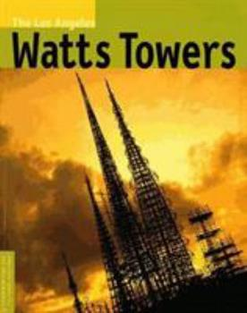 Paperback The Los Angeles Watts Towers Book