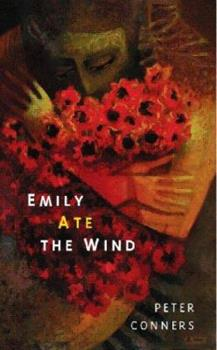 Emily Ate The Wind 0977970396 Book Cover