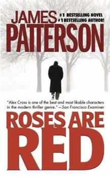 Roses Are Red - Book #6 of the Alex Cross