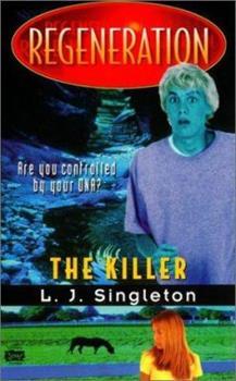 The Killer - Book #5 of the Regeneration