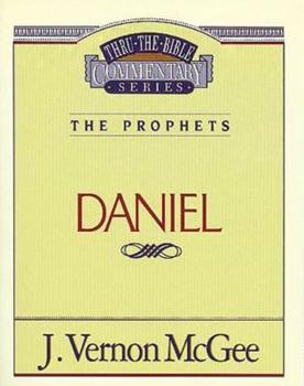 Daniel - Book #26 of the Thru the Bible
