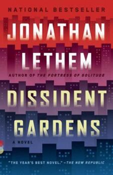 Dissident Gardens 0307744493 Book Cover