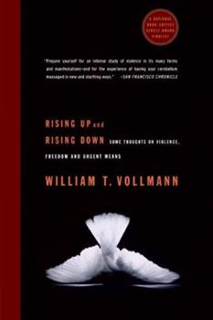Rising Up and Rising Down: Some Thoughts on Violence, Freedom and Urgent Means 0060548185 Book Cover