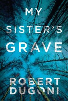 My Sister's Grave 1477825576 Book Cover