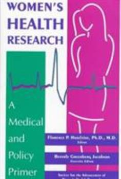 Women's Health Research: A Medical and Policy Primer 0880487917 Book Cover