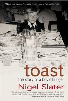 Toast: the story of a boy's hunger 1841154717 Book Cover