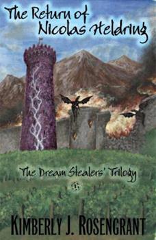 Paperback The Dream Stealers' Trilogy: The Return of Nicolas Heldring Book