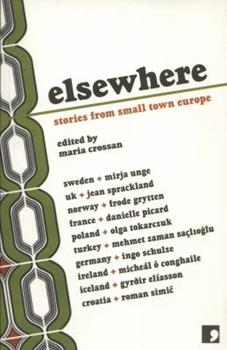 Elsewhere: Stories from Small Town Europe 1905583133 Book Cover