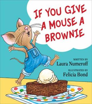 If You Give a Bear a Brownie - Book  of the If You Give...