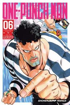 One-Punch Man, Vol. 6 - Book #6 of the  / ONE-PUNCH MAN