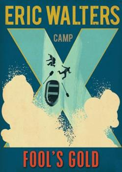 Camp X Fools Gold 0143188968 Book Cover