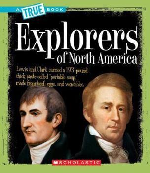 Paperback Explorers of North America (a True Book: American History) Book