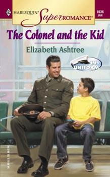 The Colonel and the Kid - Book #2 of the In Uniform
