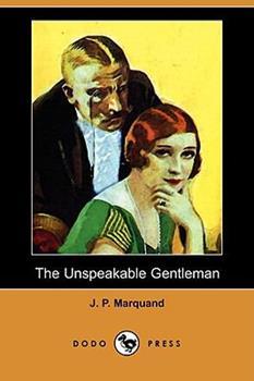 The Unspeakable Gentleman 1409914895 Book Cover