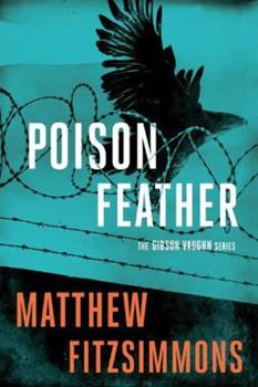 Poisonfeather - Book #2 of the Gibson Vaughn