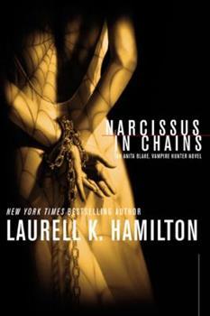 Hardcover Narcissus in Chains (Anita Blake, Vampire Hunter, Book 10) Book