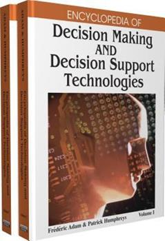 Hardcover Encyclopedia of Decision Making and Decision Support Technologies Book