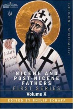 Nicene & Post-Nicene Series 1 Vol 10: Commentary On St Matthew - Book #10 of the Nicene and Post-Nicene Fathers, First Series