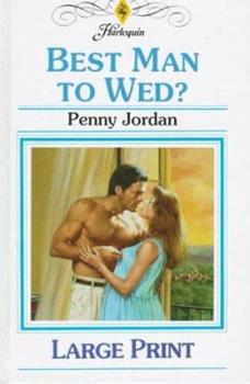 Best Man to Wed? - Book #2 of the Bride's Bouquet
