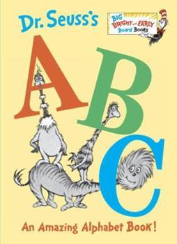 Dr. Seuss's ABC: An Amazing Alphabet Book! 0375808396 Book Cover