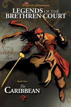 The Caribbean (Pirates of the Caribbean: Legends of the Brethren Court, Book 1) 1423110382 Book Cover
