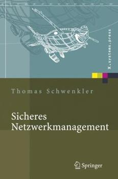 Hardcover Sicheres Netzwerkmanagement: Konzepte, Protokolle, Tools [German] Book