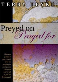 Paperback Preyed on or Prayed for Book