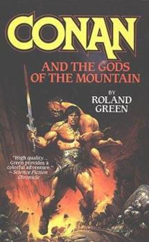 Conan and the Gods of the Mountain (Conan) - Book  of the Conan the Barbarian