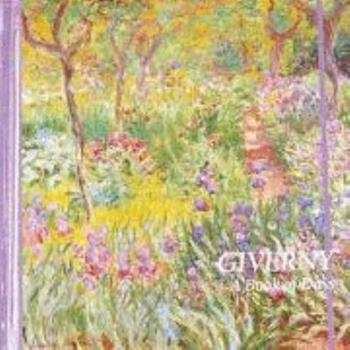 Giverny: A Book of Days (Perpetual Calendar) 0876544294 Book Cover