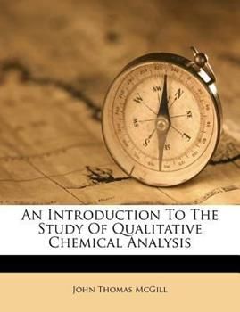 Paperback An Introduction to the Study of Qualitative Chemical Analysis Book