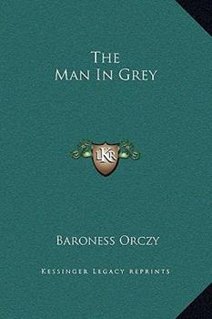 Hardcover The Man In Grey Book