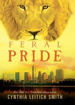 Feral Pride 0763659118 Book Cover