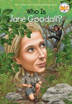 Who Is Jane Goodall? - Book  of the Who Was/Is...?
