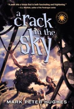 A Crack in the Sky 0385737084 Book Cover