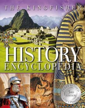 The Kingfisher History Encyclopedia - Book  of the Kingfisher Encyclopedias