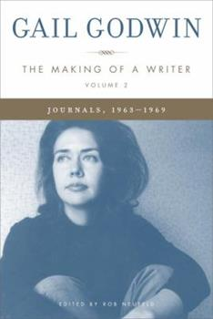 Making of a Writer, Volume 2: Journals, 1963-1969 1400064333 Book Cover