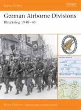 German Airborne Divisions: Blitzkrieg 1940-41 (Battle Orders) - Book #4 of the Osprey Battle Orders