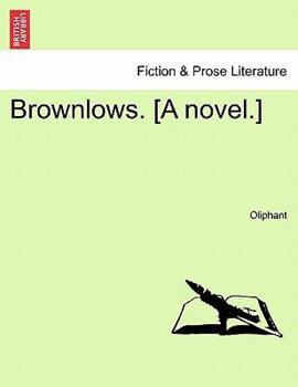 Paperback Brownlows [A Novel ] Book