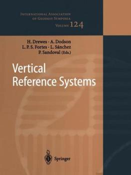 Vertical Reference Systems: Iag Symposium Cartagena, Colombia, February 20 23, 2001