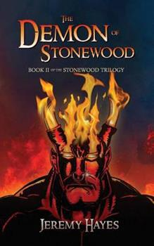 The Demon of Stonewood - Book #2 of the Stonewood Trilogy