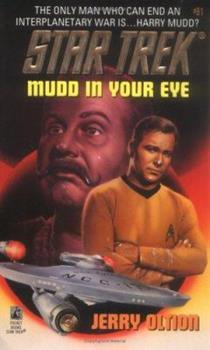 Mudd in Your Eye - Book #4 of the Star Trek – The Original Series