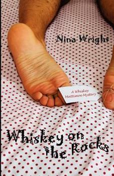 Whiskey on the Rocks: A Whiskey Mattimoe Mystery 073870749X Book Cover