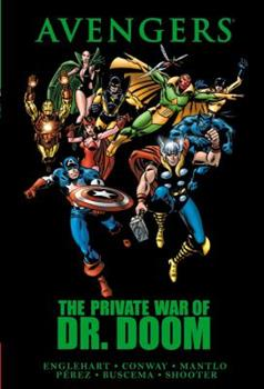 Avengers: The Private War of Dr. Doom - Book  of the Avengers 1963-1996 #278-285, Annual