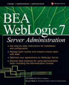 Paperback Bea Weblogic 7 Server Administration Book